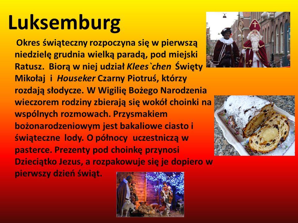 Okres świąteczny rozpoczyna się w pierwszą niedzielę grudnia wielką paradą, pod miejski Ratusz. Biorą w niej udział Klees`chen Święty Mikołaj i Housek
