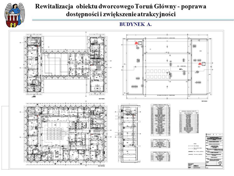 Rewitalizacja obiektu dworcowego Toruń Główny - poprawa dostępności i zwiększenie atrakcyjności BUDYNEK D.
