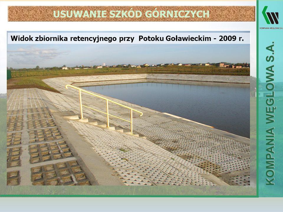 KOMPANIA WĘGLOWA S.A. Widok zbiornika retencyjnego przy Potoku Goławieckim - 2009 r. USUWANIE SZKÓD GÓRNICZYCH