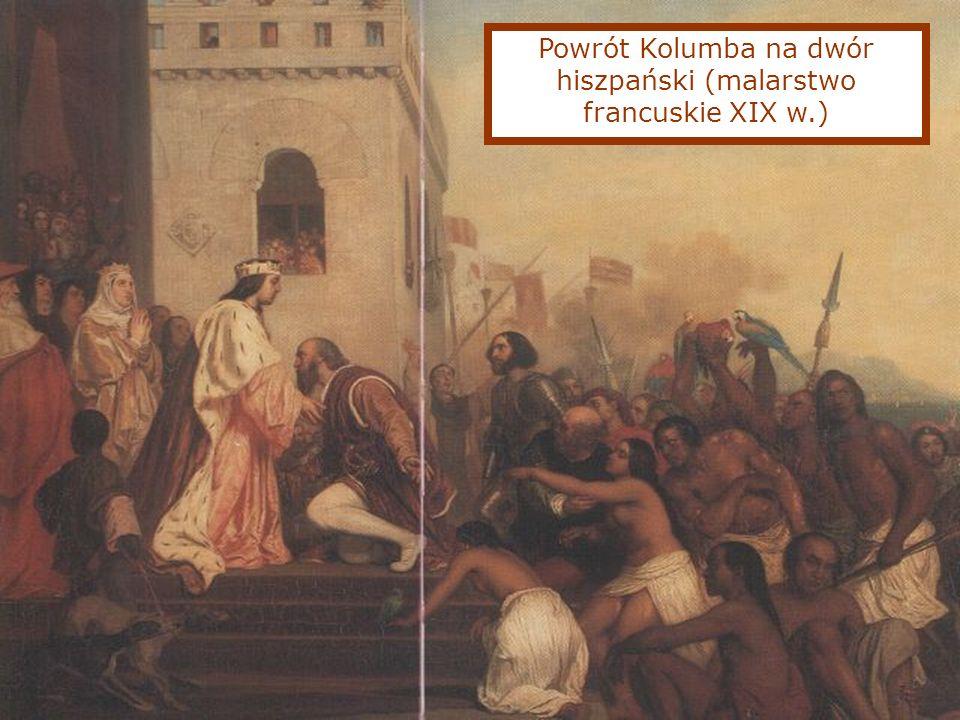Powrót Kolumba na dwór hiszpański (malarstwo francuskie XIX w.)