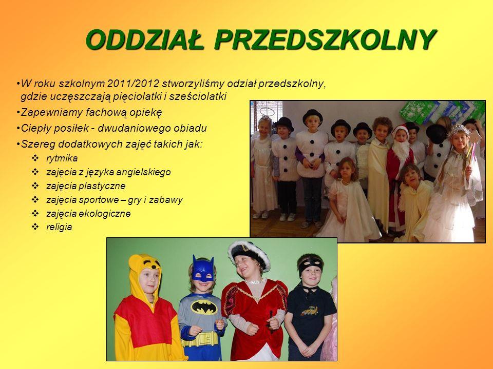 ODDZIAŁ PRZEDSZKOLNY W roku szkolnym 2011/2012 stworzyliśmy odział przedszkolny, gdzie uczęszczają pięciolatki i sześciolatki Zapewniamy fachową opiek