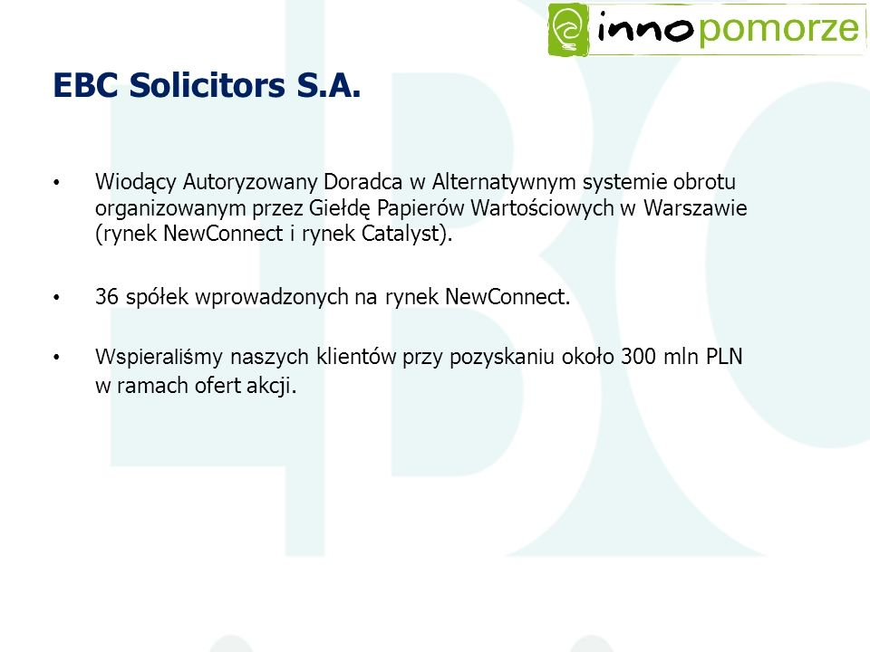 EBC Solicitors S.A. Wiodący Autoryzowany Doradca w Alternatywnym systemie obrotu organizowanym przez Giełdę Papierów Wartościowych w Warszawie (rynek