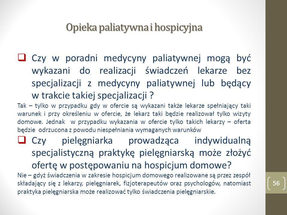 Opieka paliatywna i hospicyjna Czy w poradni medycyny paliatywnej mogą być wykazani do realizacji świadczeń lekarze bez specjalizacji z medycyny palia