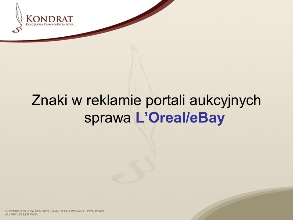 Znaki w reklamie portali aukcyjnych sprawa LOreal/eBay