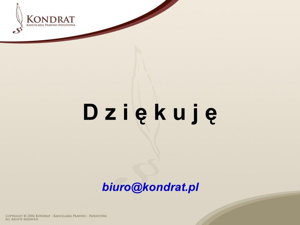 D z i ę k u j ę biuro@kondrat.pl
