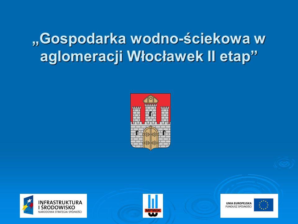 Województwo: Kujawsko – Pomorskie Aglomeracja: Włocławek Powierzchnia: 84,8 km 2 Ludność: ok.