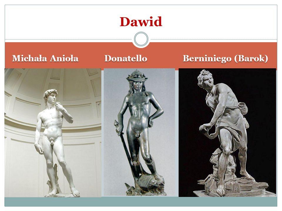 Michała Anioła Donatello Berniniego (Barok) Dawid