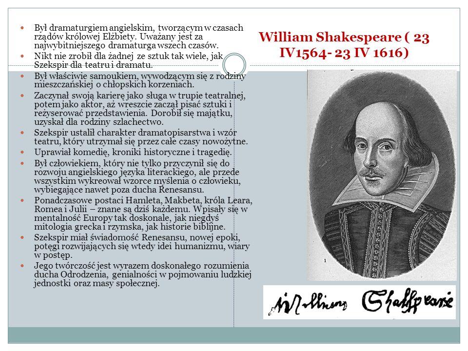 Był dramaturgiem angielskim, tworzącym w czasach rządów królowej Elżbiety. Uważany jest za najwybitniejszego dramaturga wszech czasów. Nikt nie zrobił