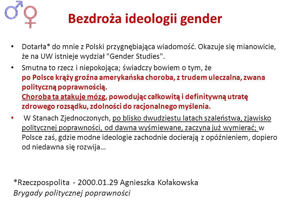 Dotarła* do mnie z Polski przygnębiająca wiadomość. Okazuje się mianowicie, że na UW istnieje wydział