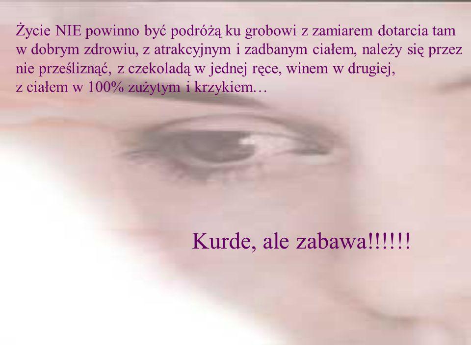 Dzisiaj jest Międzynarodowy Dzień Kobiet Diabelnie Pięknych i Eleganckich, zatem proszę wyślij tę wiadomość do wszystkich, którzy odpowiadają temu opi