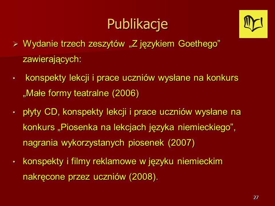 26 Współpraca z instytucjami Dom Kultury LSM Dom Kultury LSM Wydawnictwa Językowe Wydawnictwa Językowe Polskie Towarzystwo Diagnostyki Edukacyjnej Pol