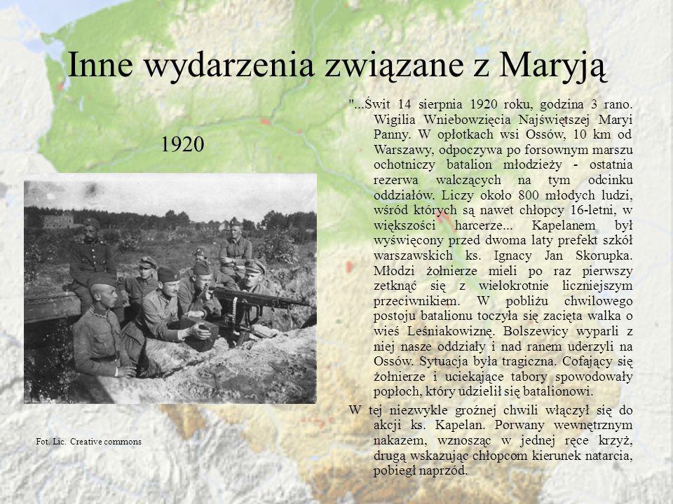 Inne wydarzenia związane z Maryją 1920 Z mgieł rozsnutych nad rzeczką Strugą wyłaniały się coraz liczniejsze szeregi wroga.
