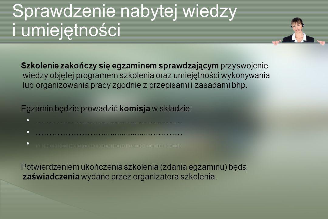 Zgodnie z rozporządzeniem Ministra Pracy i Polityki Socjalnej z 26.9.1997 r.