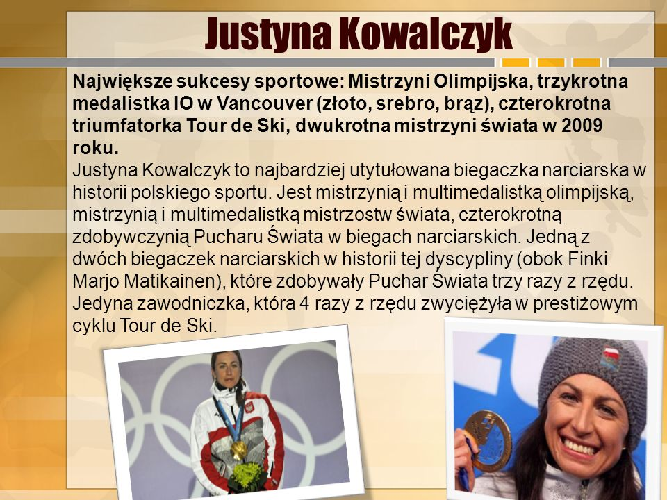 Kamil Stoch Największe sukcesy sportowe: Dwukrotny Mistrz Olimpijski, Mistrz Świata 2013, brązowy medalista MŚ 2013, trzecie miejsce w klasyfikacji ge