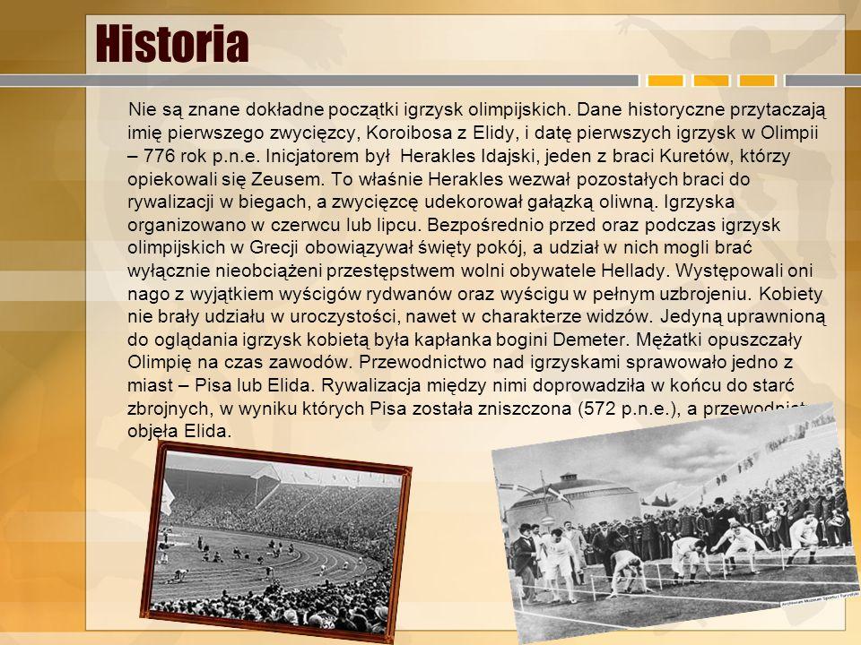 1. Starożytne Igrzyska Olimpijskie Starożytne igrzyska olimpijskie, panhelleńskie igrzyska odbywające się w cyklu czteroletnim ku czci boga Zeusa. Org