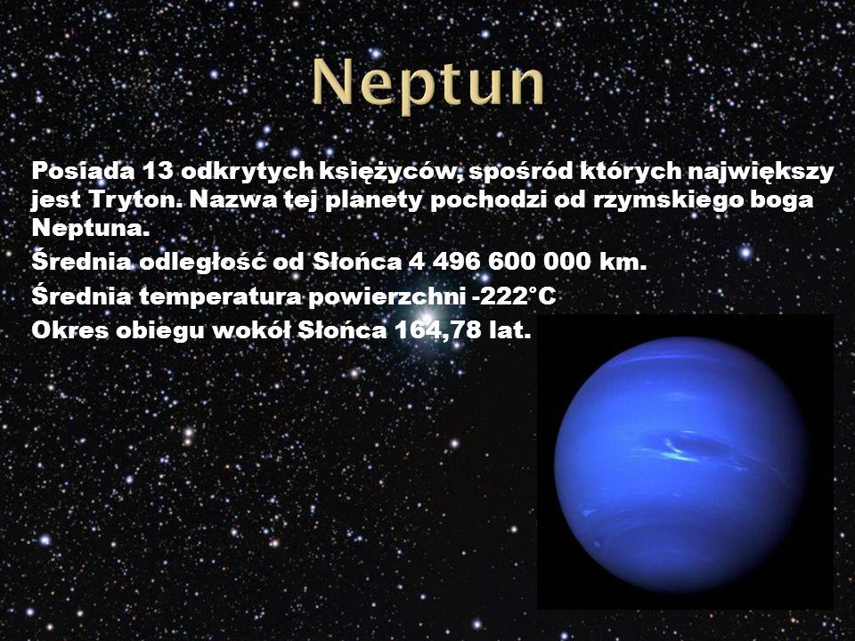 Posiada 13 odkrytych księżyców, spośród których największy jest Tryton.