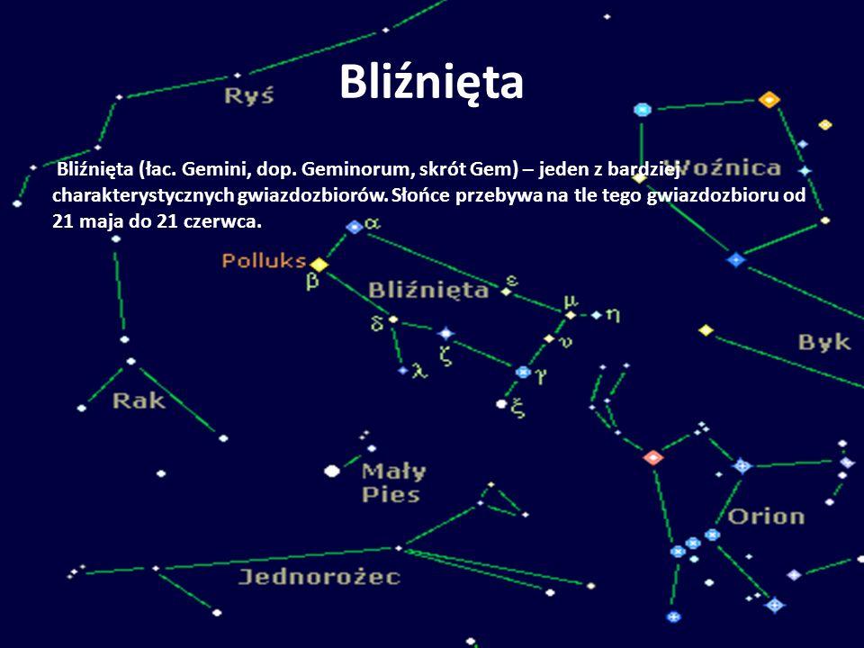 Bliźnięta Bliźnięta (łac. Gemini, dop. Geminorum, skrót Gem) – jeden z bardziej charakterystycznych gwiazdozbiorów. Słońce przebywa na tle tego gwiazd