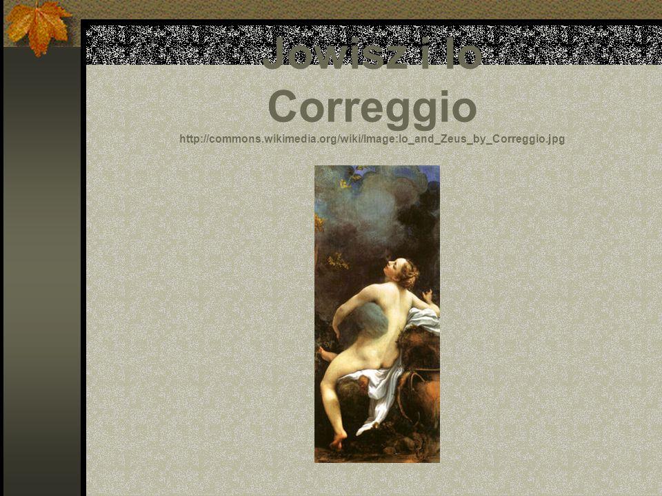 Jowisz i Io Correggio http://commons.wikimedia.org/wiki/Image:Io_and_Zeus_by_Correggio.jpg