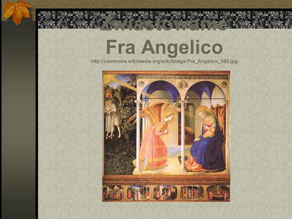 Zwiastowanie Fra Angelico http://commons.wikimedia.org/wiki/Image:Fra_Angelico_095.jpg