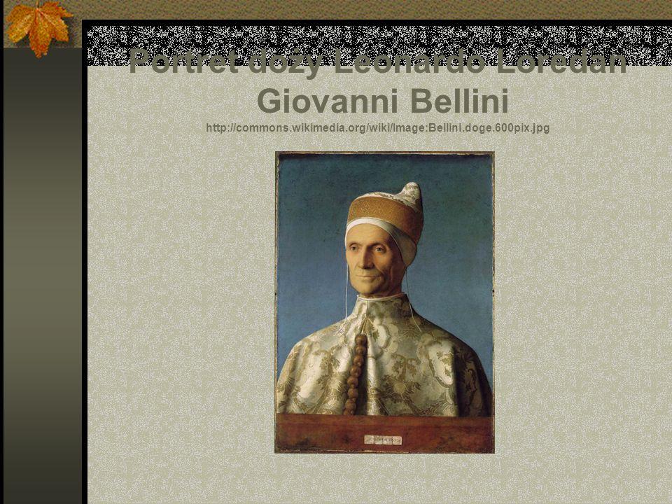 Portret doży Leonardo Loredan Giovanni Bellini http://commons.wikimedia.org/wiki/Image:Bellini.doge.600pix.jpg