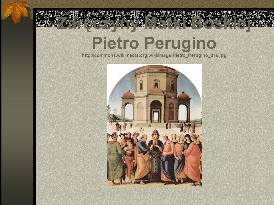 Zaręczyny Matki Boskiej Pietro Perugino http://commons.wikimedia.org/wiki/Image:Pietro_Perugino_016.jpg