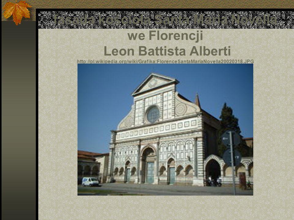 fasada kościoła Santa Maria Novella we Florencji Leon Battista Alberti http://pl.wikipedia.org/wiki/Grafika:FlorenceSantaMariaNovella20020318.JPG