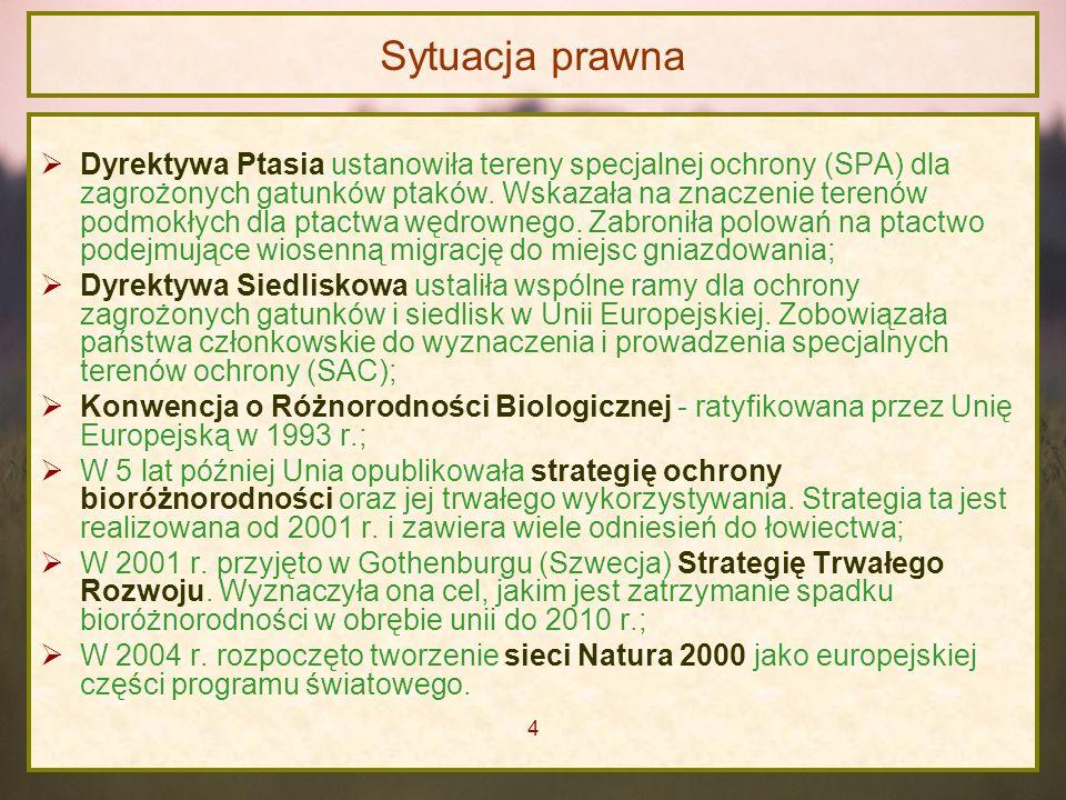 Sytuacja prawna Dyrektywa Ptasia ustanowiła tereny specjalnej ochrony (SPA) dla zagrożonych gatunków ptaków. Wskazała na znaczenie terenów podmokłych