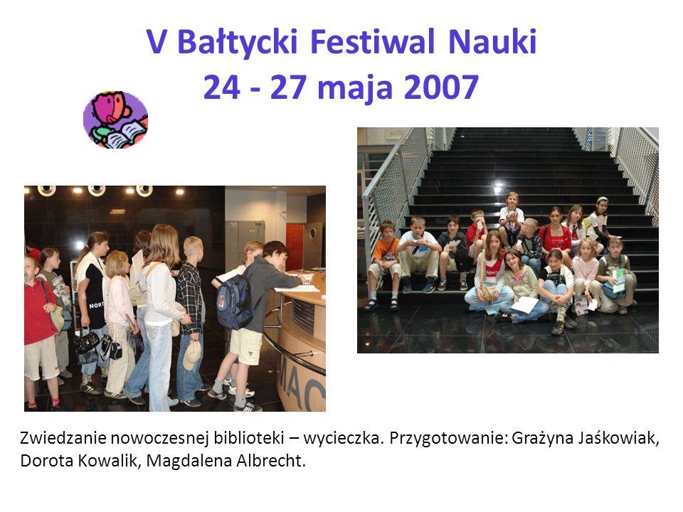Zwiedzanie nowoczesnej biblioteki – wycieczka. Przygotowanie: Grażyna Jaśkowiak, Dorota Kowalik, Magdalena Albrecht.