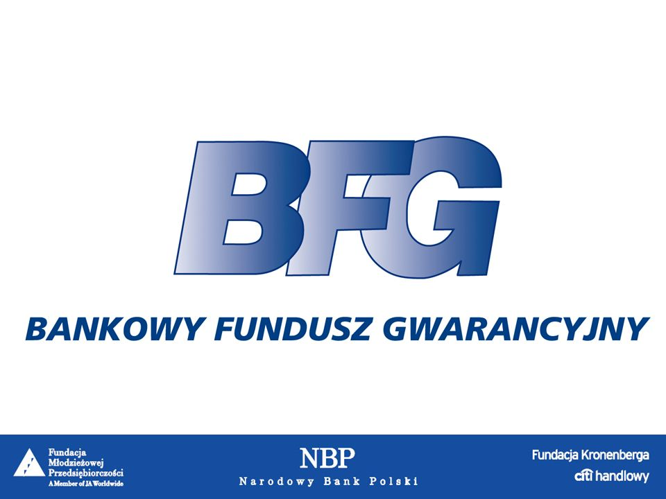 Podstawowe informacje: Data powstania: 1994 Siedziba: Warszawa Gwarantuje depozyty polskich banków Podstawowymi źródłami finansowania BFG są obowiązkowe opłaty roczne wnoszone przez banki objęte systemem gwarantowania