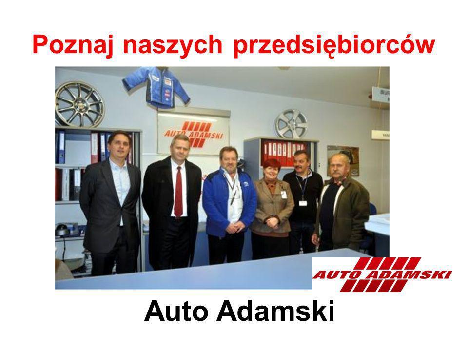 Poznaj naszych przedsiębiorców Auto Adamski