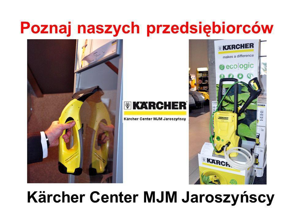 Poznaj naszych przedsiębiorców Kärcher Center MJM Jaroszyńscy