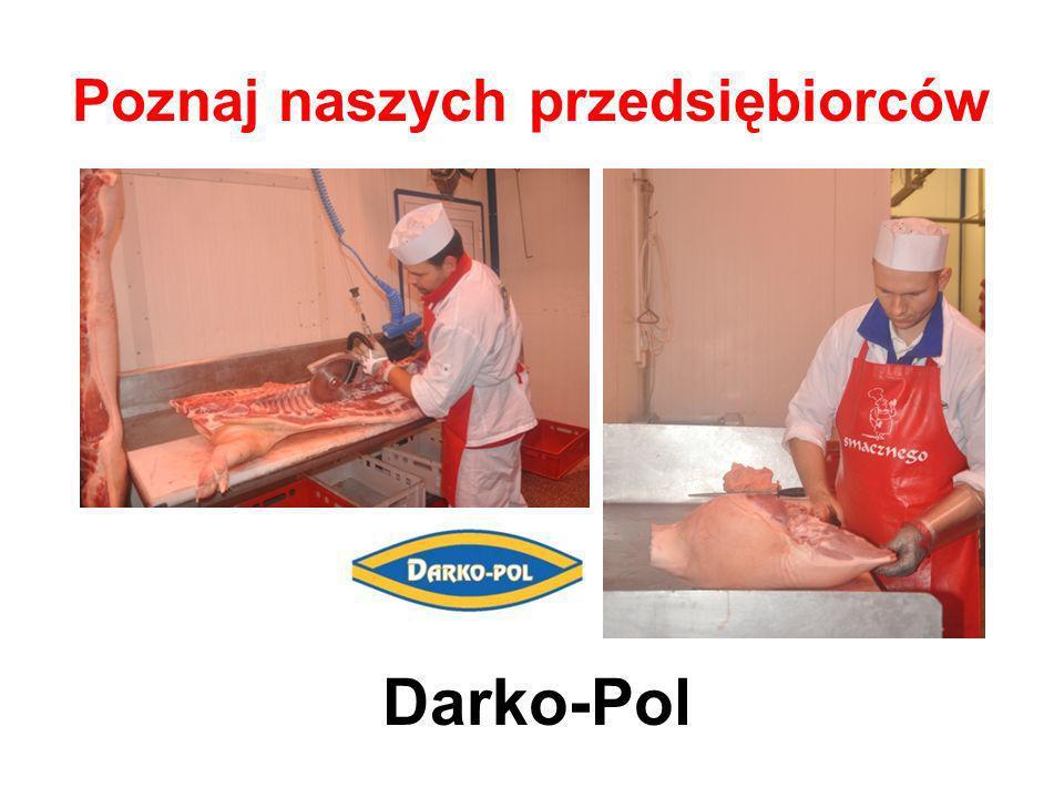 Poznaj naszych przedsiębiorców Darko-Pol