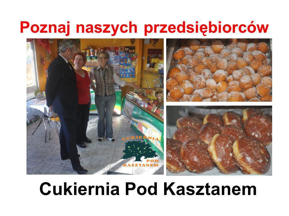 Poznaj naszych przedsiębiorców Cukiernia Pod Kasztanem