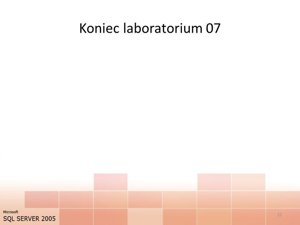 Koniec laboratorium 07 21