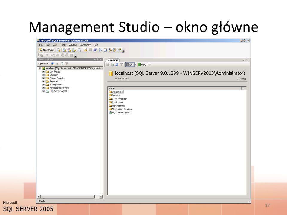 Management Studio – okno główne 17