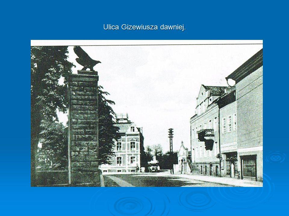 Ulica Gizewiusza dawniej.