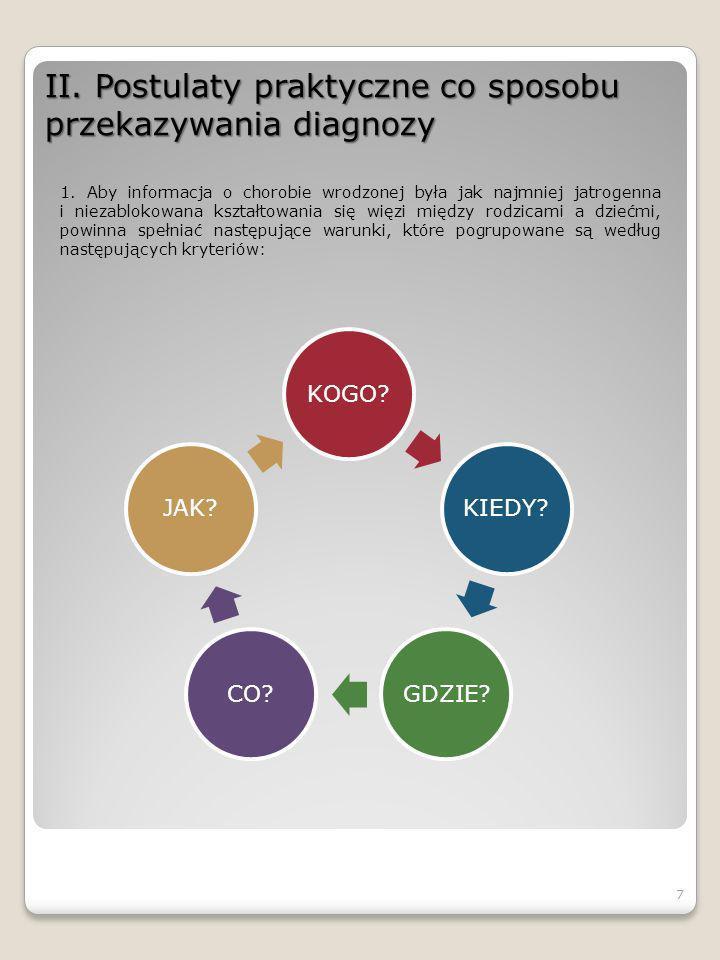 II.Postulaty praktyczne co sposobu przekazywania diagnozy KOGO.