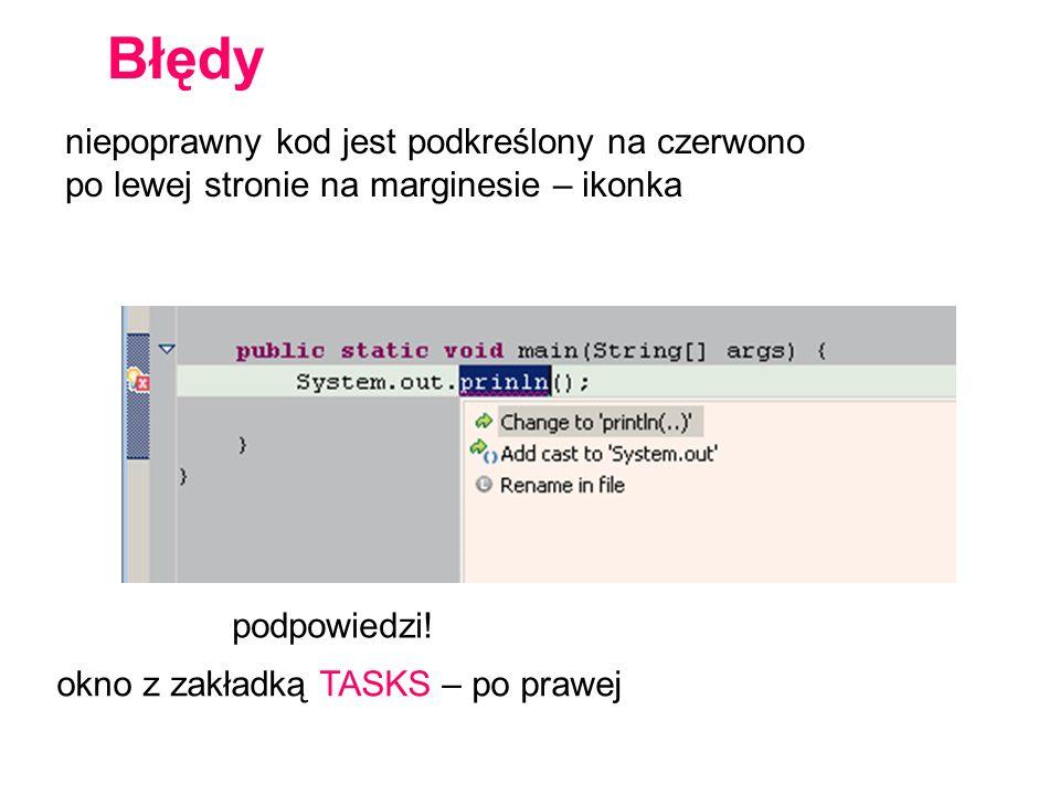 niepoprawny kod jest podkreślony na czerwono po lewej stronie na marginesie – ikonka podpowiedzi! Błędy okno z zakładką TASKS – po prawej