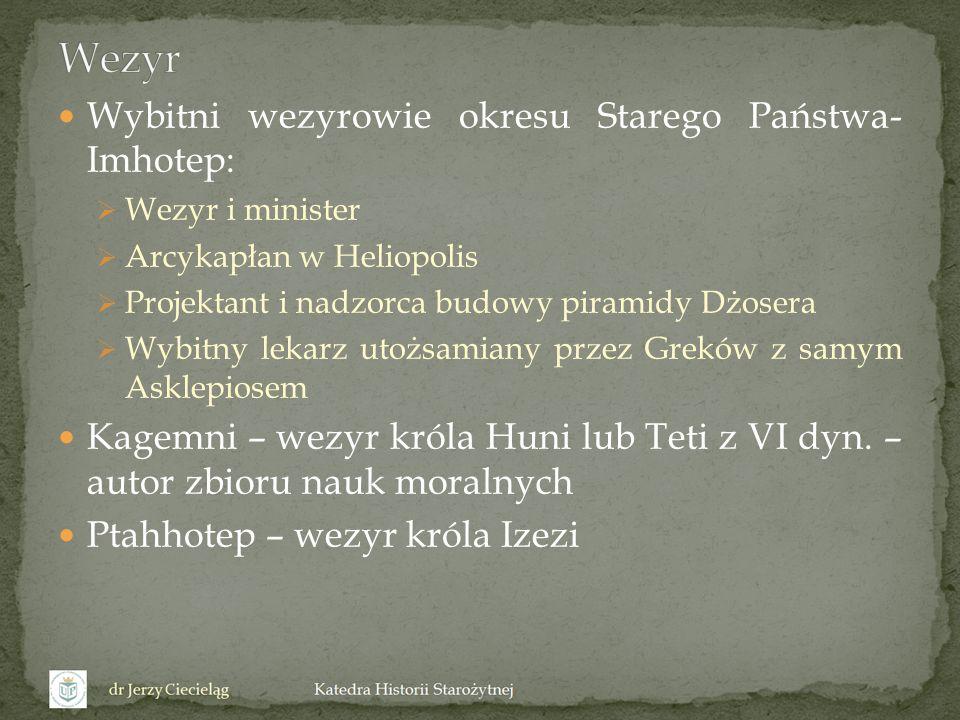 Obowiązki wezyra w świetle tekstów XVIII dyn.