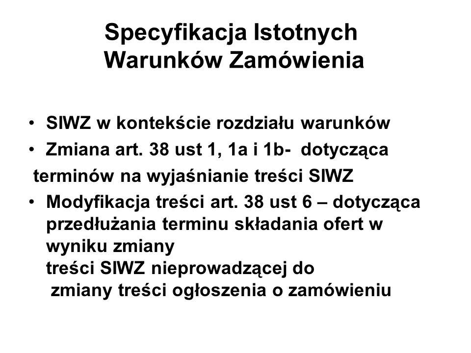 Specyfikacja Istotnych Warunków Zamówienia SIWZ w kontekście rozdziału warunków Zmiana art.