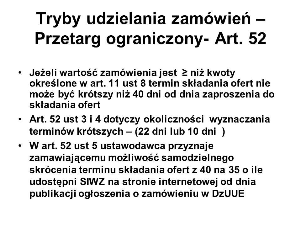 Tryby udzielania zamówień – Przetarg ograniczony- Art.