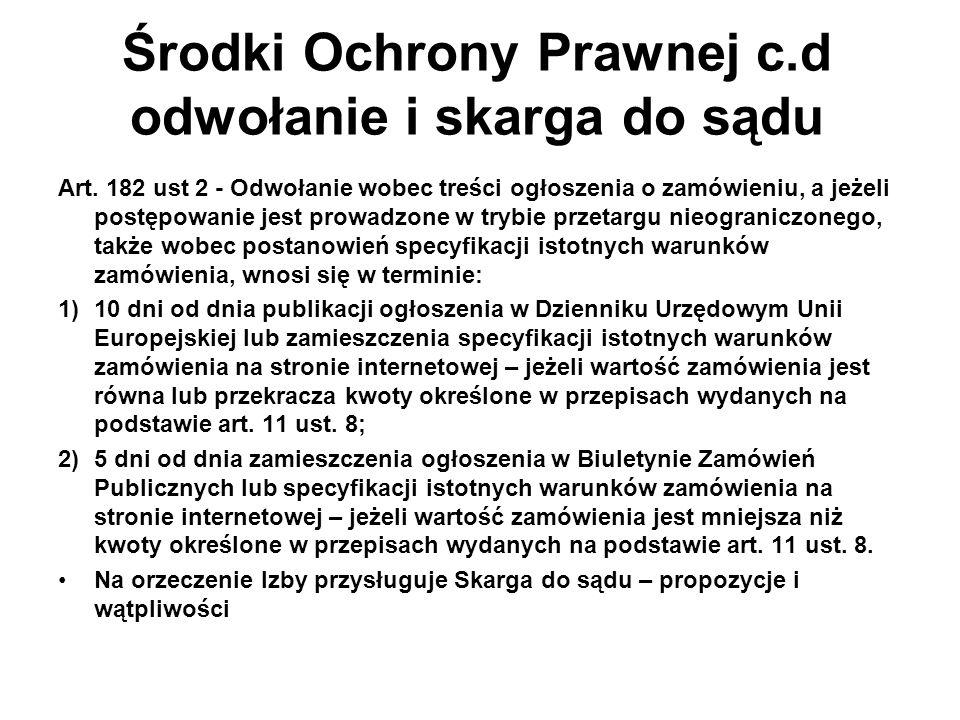 Środki Ochrony Prawnej c.d odwołanie i skarga do sądu Art.