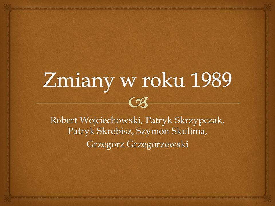 Robert Wojciechowski, Patryk Skrzypczak, Patryk Skrobisz, Szymon Skulima, Grzegorz Grzegorzewski