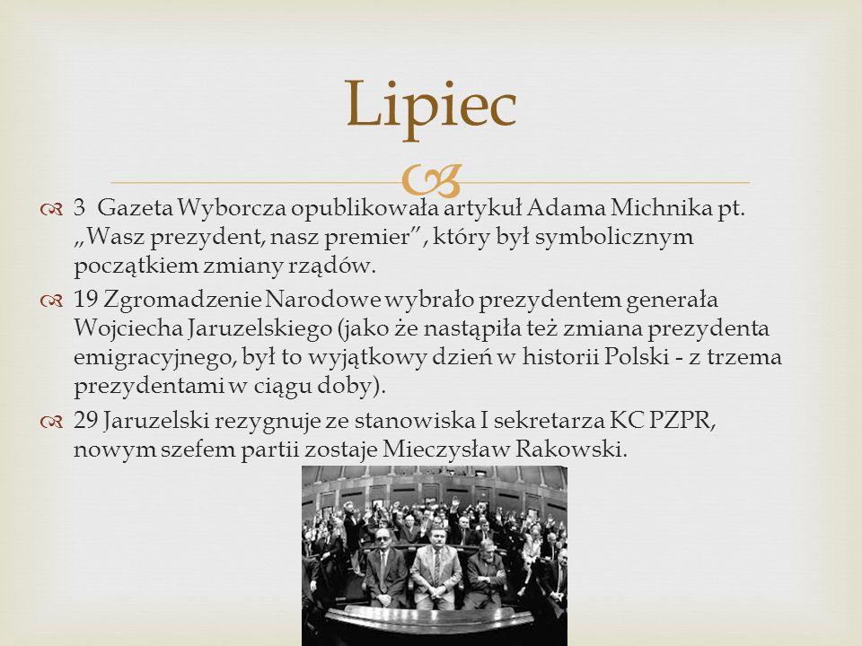 3 Gazeta Wyborcza opublikowała artykuł Adama Michnika pt.