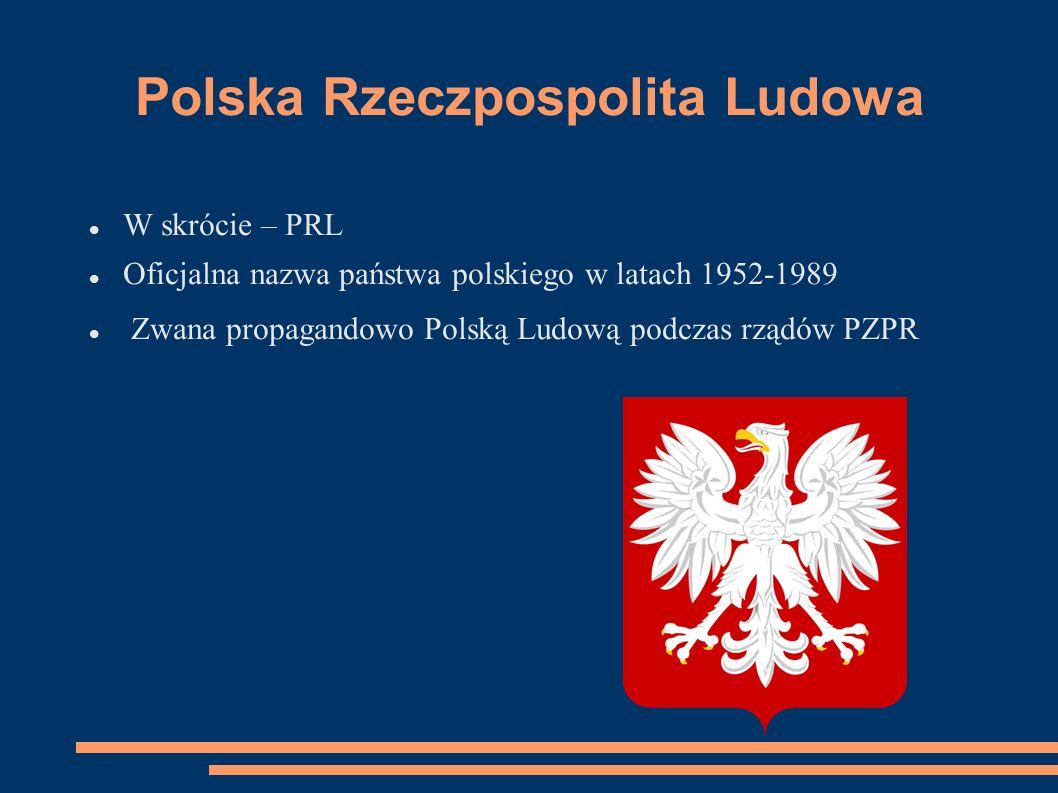 Polska Zjednoczona Partia Robotnicza W skrócie PZPR Założona w grudniu 1948 Sprawowała rządy w Polsce Ludowej, w latach 1948-1989 Była partią masową, kierującą centralnie