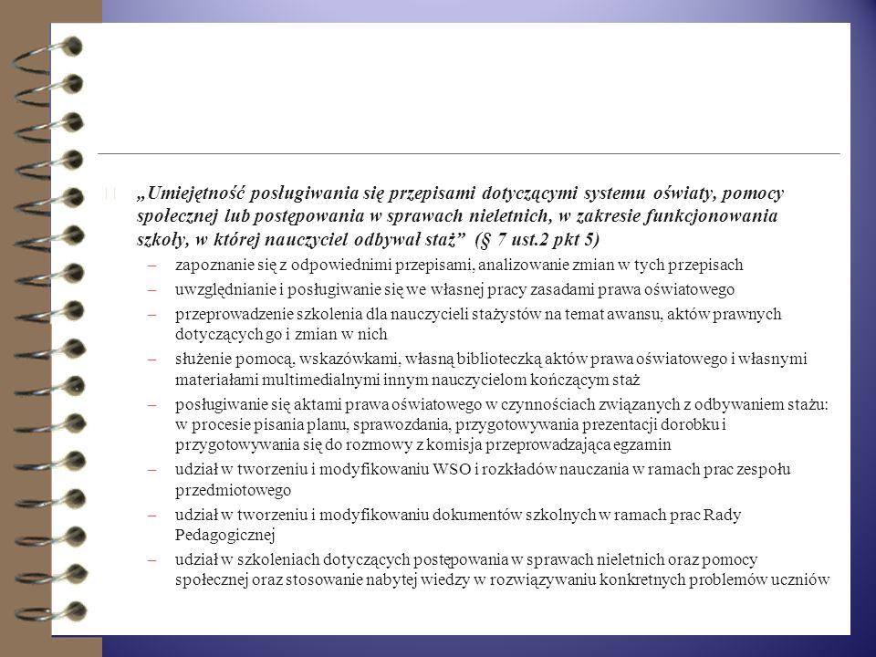 4 Umiejętność zastosowania wiedzy z zakresu psychologii, pedagogiki i dydaktyki oraz ogólnych zagadnień z zakresu oświaty, pomocy społecznej lub postę