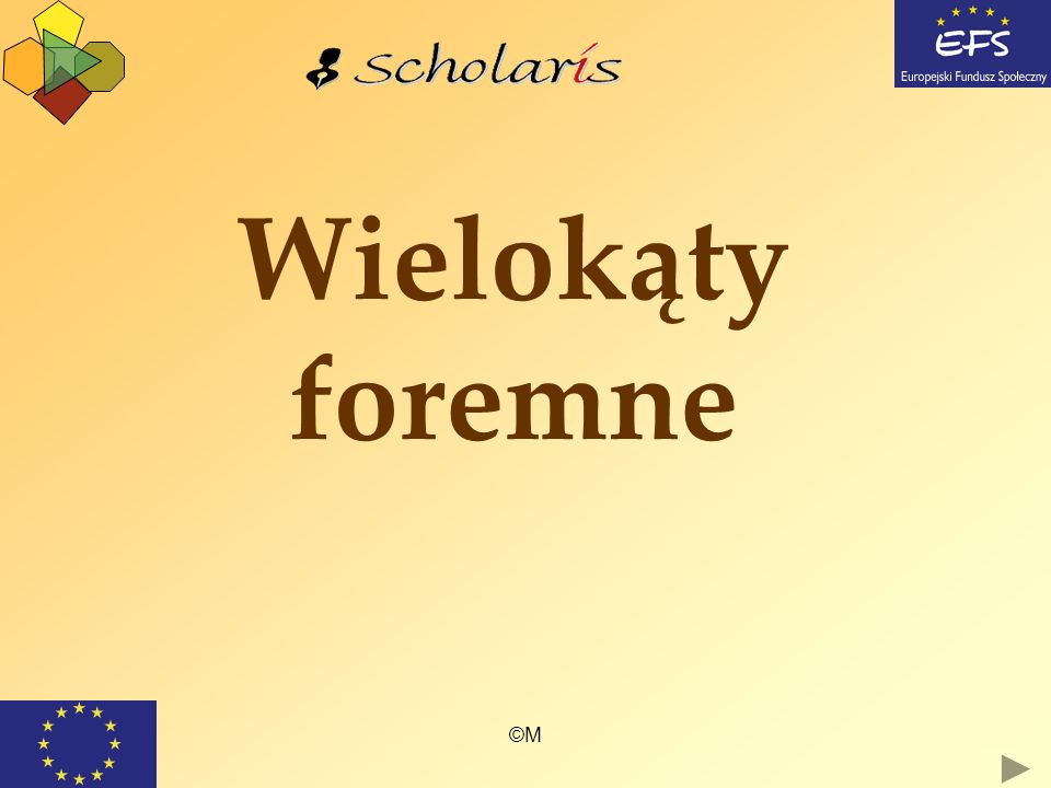 ©M Wielokąty foremne