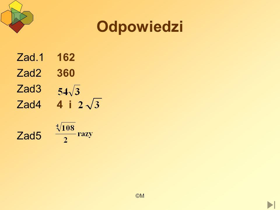 ©M Odpowiedzi Zad.1 162 Zad2 360 Zad3 Zad4 4 i Zad5