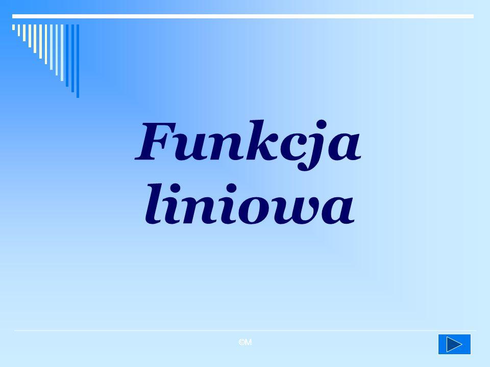 ©M Funkcja liniowa