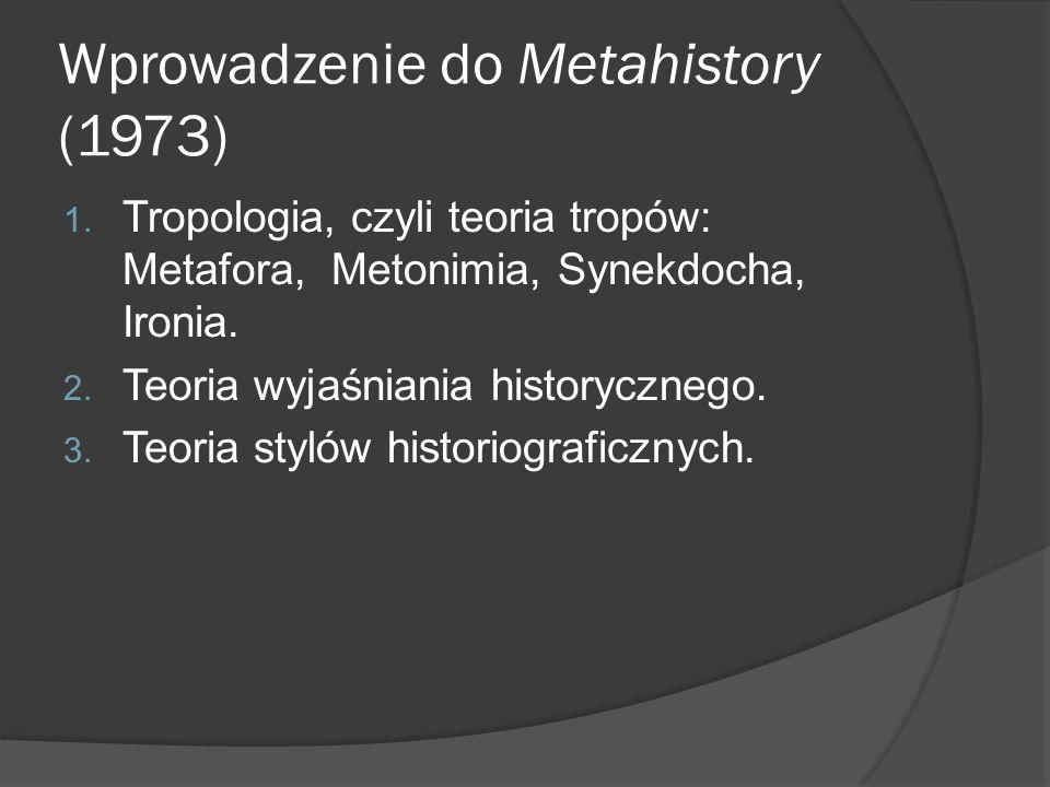 Wprowadzenie do Metahistory (1973) 1.